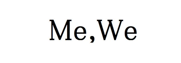Me,We